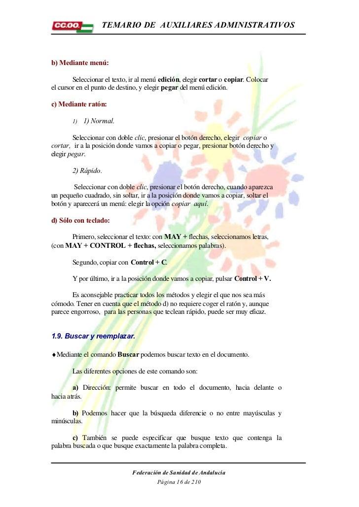 TEMARIO DE AUXILIARES ADMINISTRATIVOSb) Mediante menú:        Seleccionar el texto, ir al menú edición, elegir cortar o co...