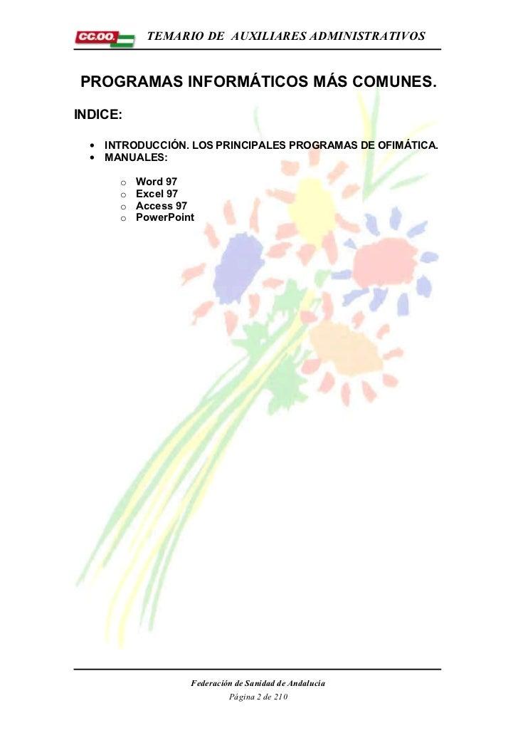 TEMARIO DE AUXILIARES ADMINISTRATIVOSPROGRAMAS INFORMÁTICOS MÁS COMUNES.INDICE:  •   INTRODUCCIÓN. LOS PRINCIPALES PROGRAM...