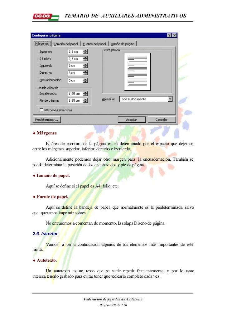 TEMARIO DE AUXILIARES ADMINISTRATIVOS♦ Márgenes.        El área de escritura de la página estará determinado por el espaci...