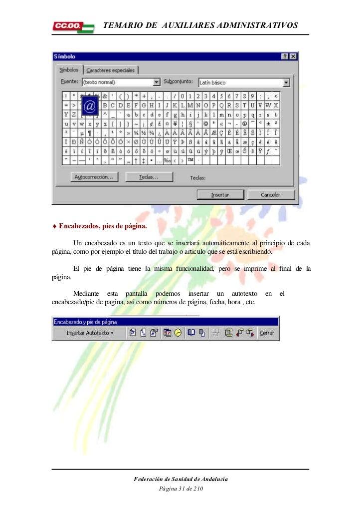 TEMARIO DE AUXILIARES ADMINISTRATIVOS♦ Encabezados, pies de página.        Un encabezado es un texto que se insertará auto...