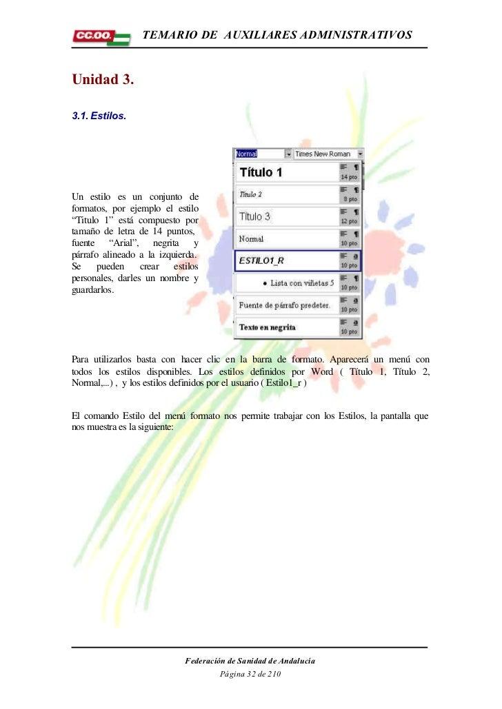 """TEMARIO DE AUXILIARES ADMINISTRATIVOSUnidad 3.3.1. Estilos.Un estilo es un conjunto deformatos, por ejemplo el estilo""""Titu..."""