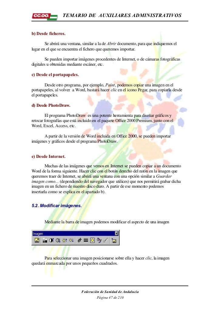 TEMARIO DE AUXILIARES ADMINISTRATIVOSb) Desde ficheros.        Se abrirá una ventana, similar a la de Abrir documento, par...