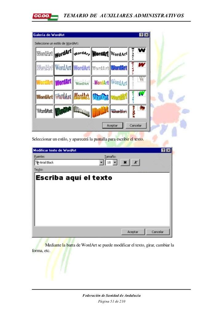 TEMARIO DE AUXILIARES ADMINISTRATIVOSSeleccionar un estilo, y aparecerá la pantalla para escribir el texto.       Mediante...