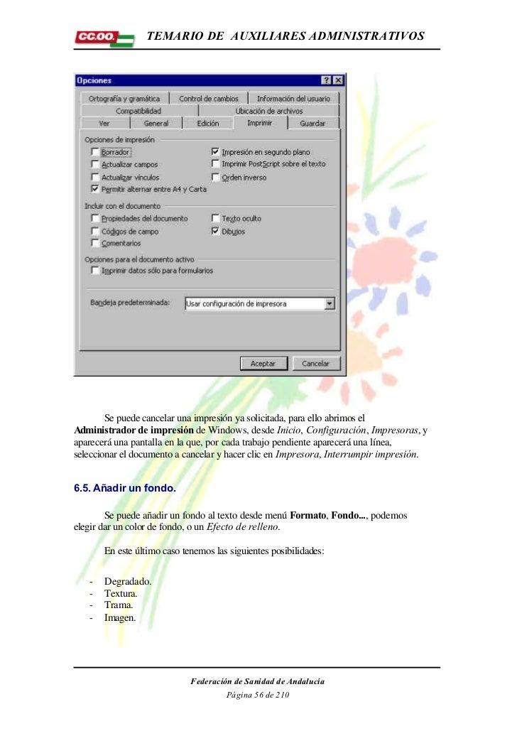 TEMARIO DE AUXILIARES ADMINISTRATIVOS        Se puede cancelar una impresión ya solicitada, para ello abrimos elAdministra...