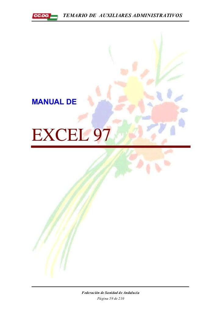 TEMARIO DE AUXILIARES ADMINISTRATIVOSMANUAL DEEXCEL 97            Federación de Sanidad de Andalucía                     P...