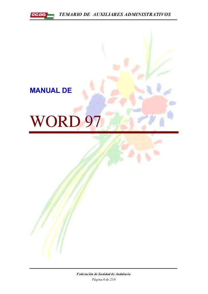 TEMARIO DE AUXILIARES ADMINISTRATIVOSMANUAL DEWORD 97            Federación de Sanidad de Andalucía                     Pá...