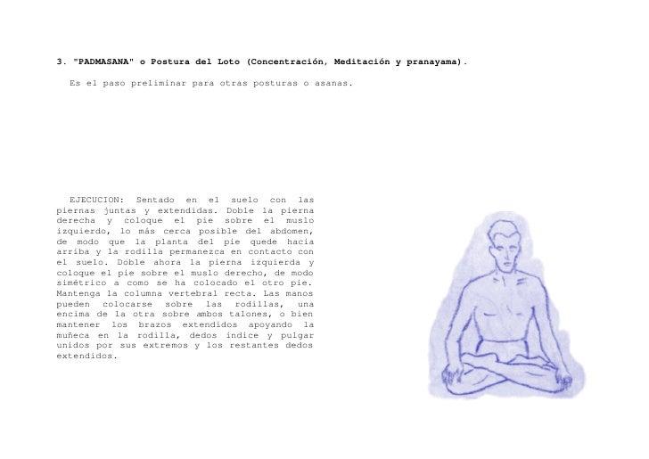 """4. """"SIDDHASANA"""" o Postura Perfecta (Meditación)    Las personas cuyas piernas sean gruesas y cortas, encontrarán este asan..."""