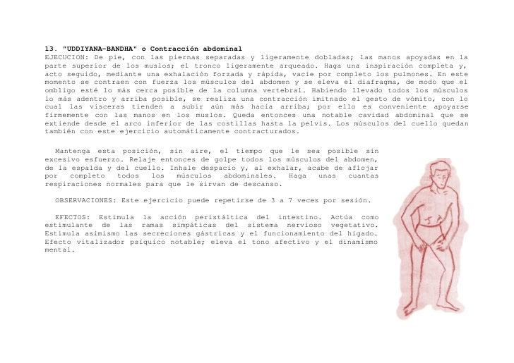 "14. ""PADAHASTASANA"" o Postura de la Cigüeña       EJECUCION:        Es     semejante      al Paschimottanasana, pero ejecu..."