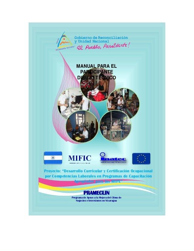 """PRAMECLIN Programa de Apoyo a la Mejora del Clima de Negocios e Inversiones en Nicaragua Proyecto: """"Desarrollo Curricular ..."""