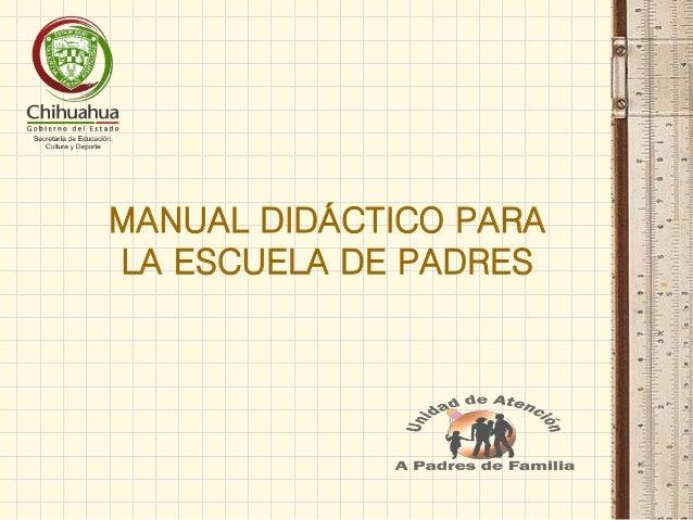 MANUAL DIDÁCTICO PARA LA ESCUELA DE PADRES