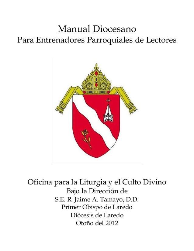 Manual Diocesano Para Entrenadores Parroquiales de Lectores Oficina para la Liturgia y el Culto Divino Bajo la Dirección d...