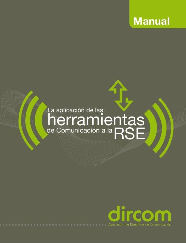 Manual La aplicación de las herramientas RSEde Comunicación a la