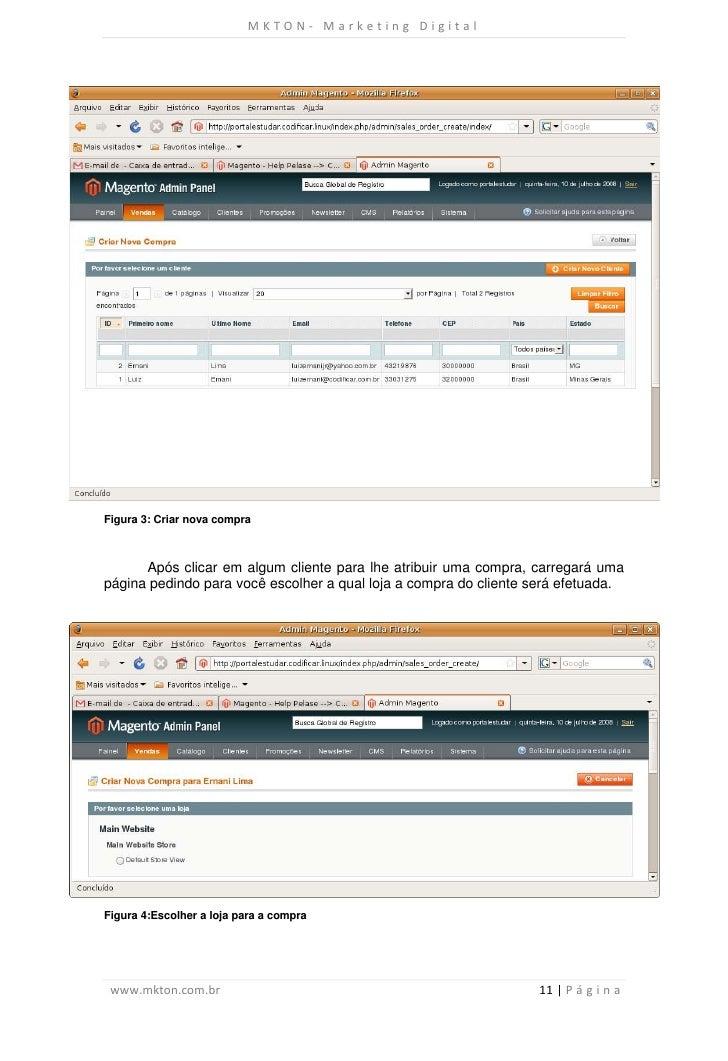 MKTON- Marketing DigitalFigura 3: Criar nova compra      Após clicar em algum cliente para lhe atribuir uma compra, carreg...