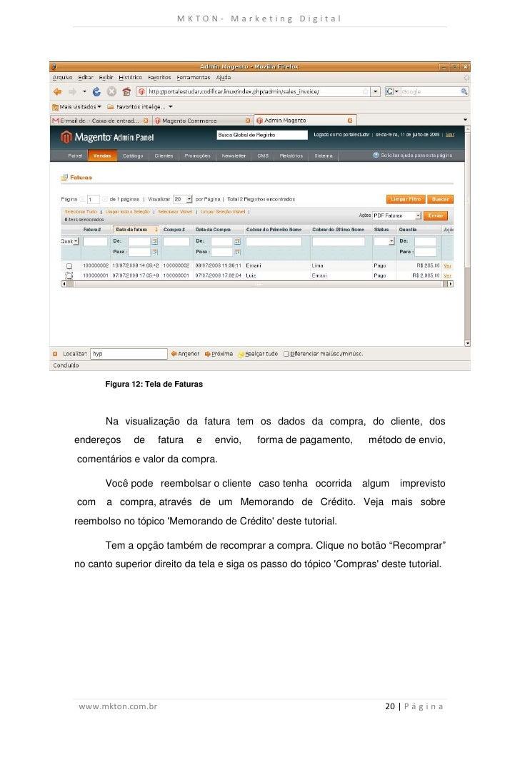 MKTON- Marketing Digital       Figura 12: Tela de Faturas       Na visualização da fatura tem os dados da compra, do clien...