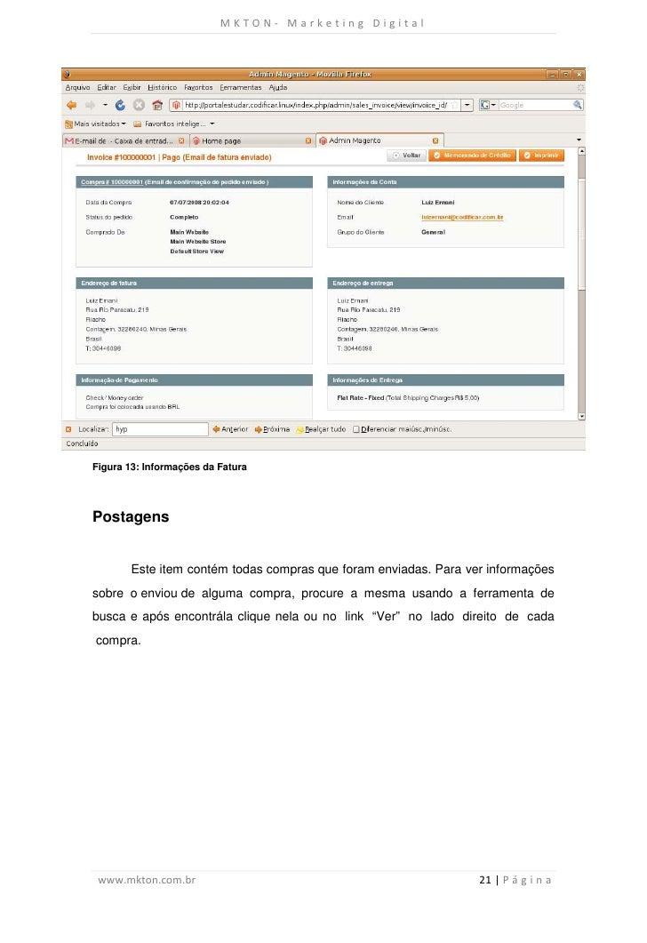 MKTON- Marketing DigitalFigura 13: Informações da FaturaPostagens        Este item contém todas compras que foram enviadas...
