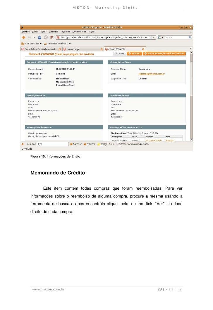 MKTON- Marketing DigitalFigura 15: Informações de EnvioMemorando de Crédito       Este item contém todas compras que foram...