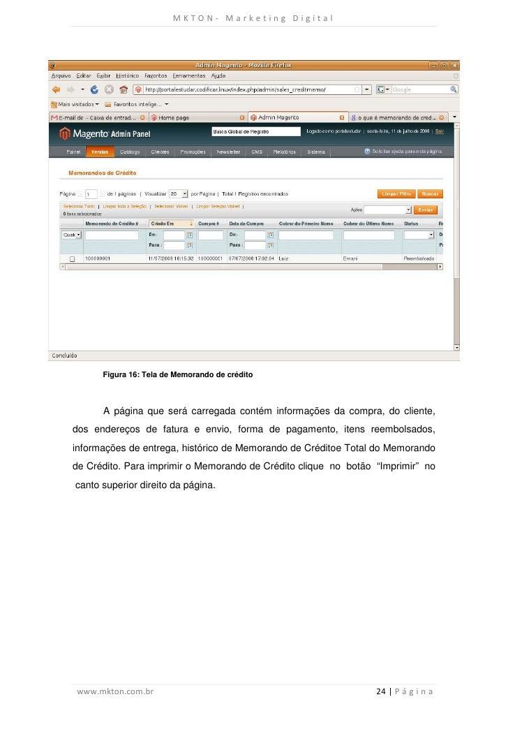MKTON- Marketing Digital      Figura 16: Tela de Memorando de crédito      A página que será carregada contém informações ...