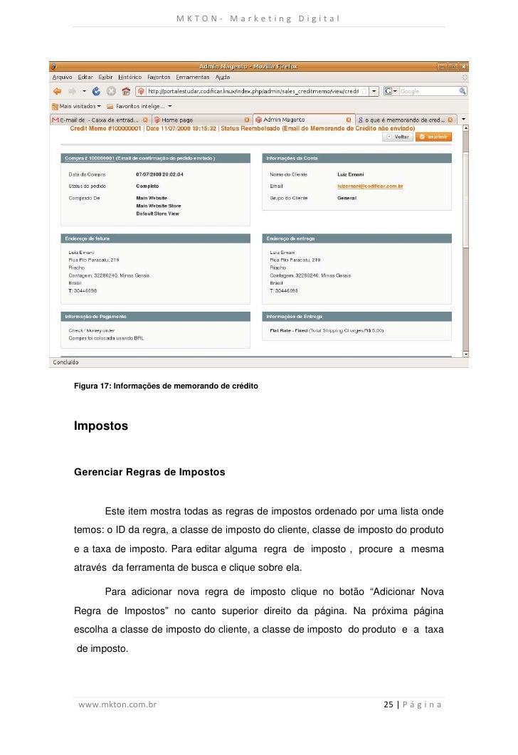 MKTON- Marketing DigitalFigura 17: Informações de memorando de créditoImpostosGerenciar Regras de Impostos       Este item...