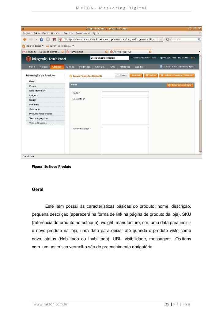 MKTON- Marketing DigitalFigura 19: Novo ProdutoGeral        Este item possui as características básicas do produto: nome, ...