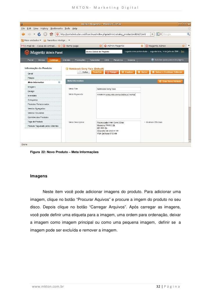 MKTON- Marketing DigitalFigura 22: Novo Produto – Meta InformaçõesImagens       Neste item você pode adicionar imagens do ...