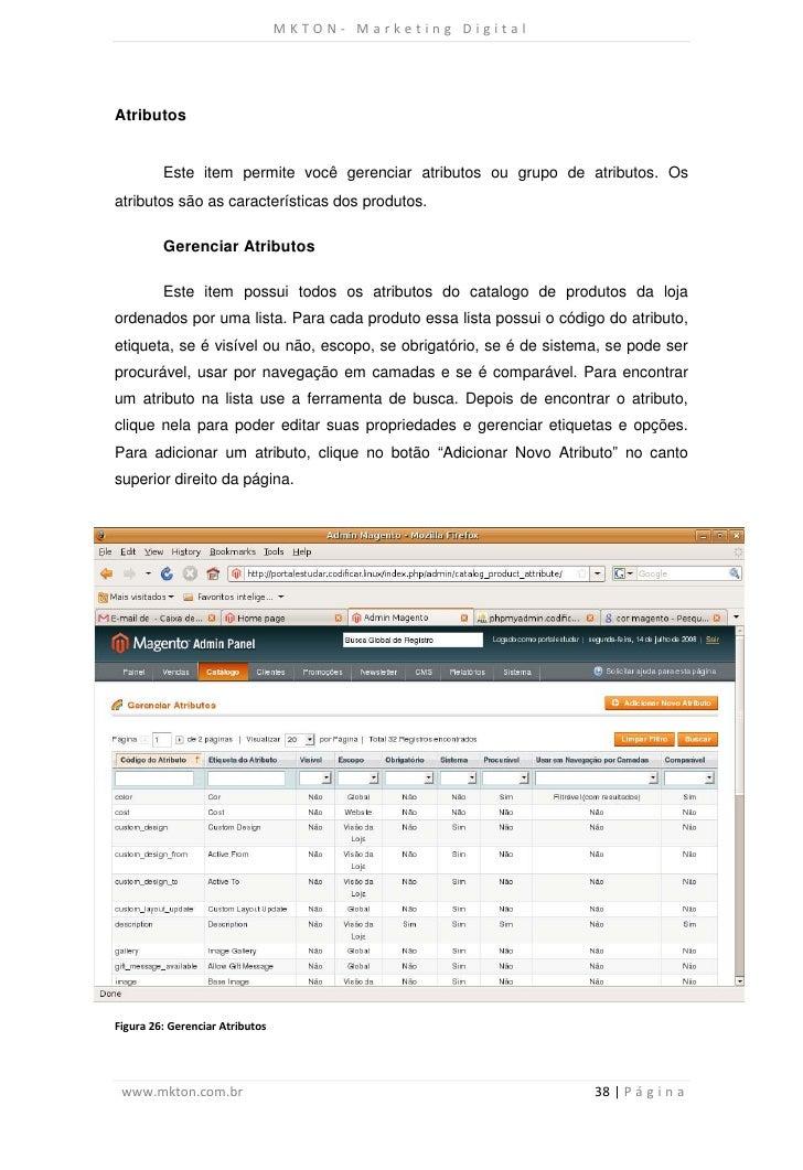 MKTON- Marketing DigitalAtributos         Este item permite você gerenciar atributos ou grupo de atributos. Osatributos sã...