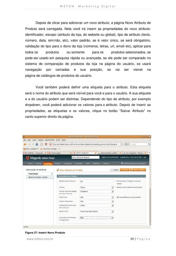 MKTON- Marketing Digital        Depois de clicar para adicionar um novo atributo, a página Novo Atributo deProduto será ca...