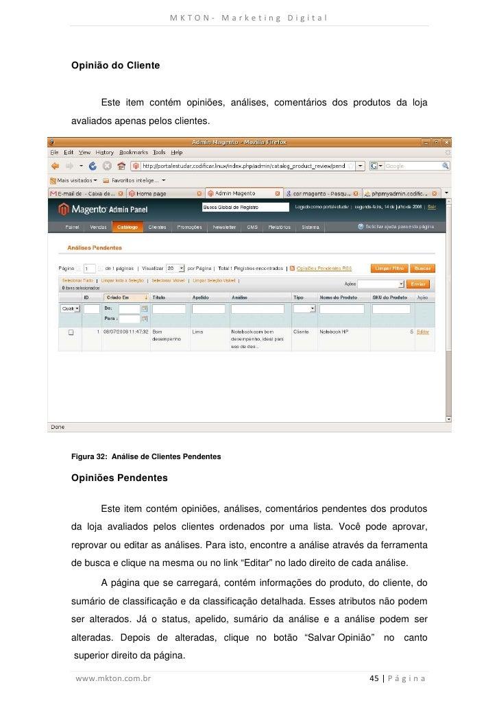 MKTON- Marketing DigitalOpinião do Cliente       Este item contém opiniões, análises, comentários dos produtos da lojaaval...