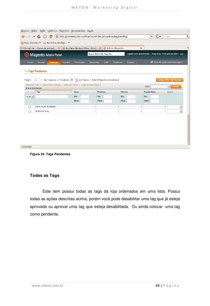 MKTON- Marketing DigitalFigura 34: Tags PendentesTodas as Tags       Este item possui todas as tags da loja ordenados em u...