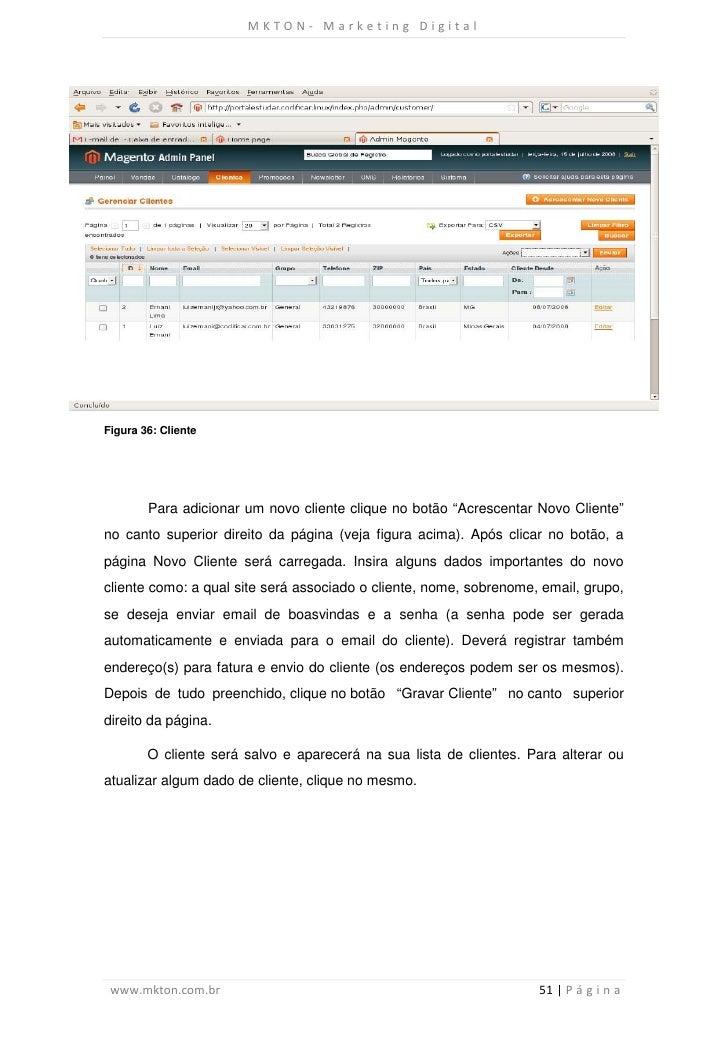 """MKTON- Marketing DigitalFigura 36: Cliente        Para adicionar um novo cliente clique no botão """"Acrescentar Novo Cliente..."""