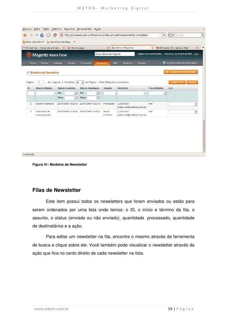 MKTON- Marketing DigitalFigura 41: Modelos de NewsletterFilas de Newsletter       Este item possui todos os newsletters qu...