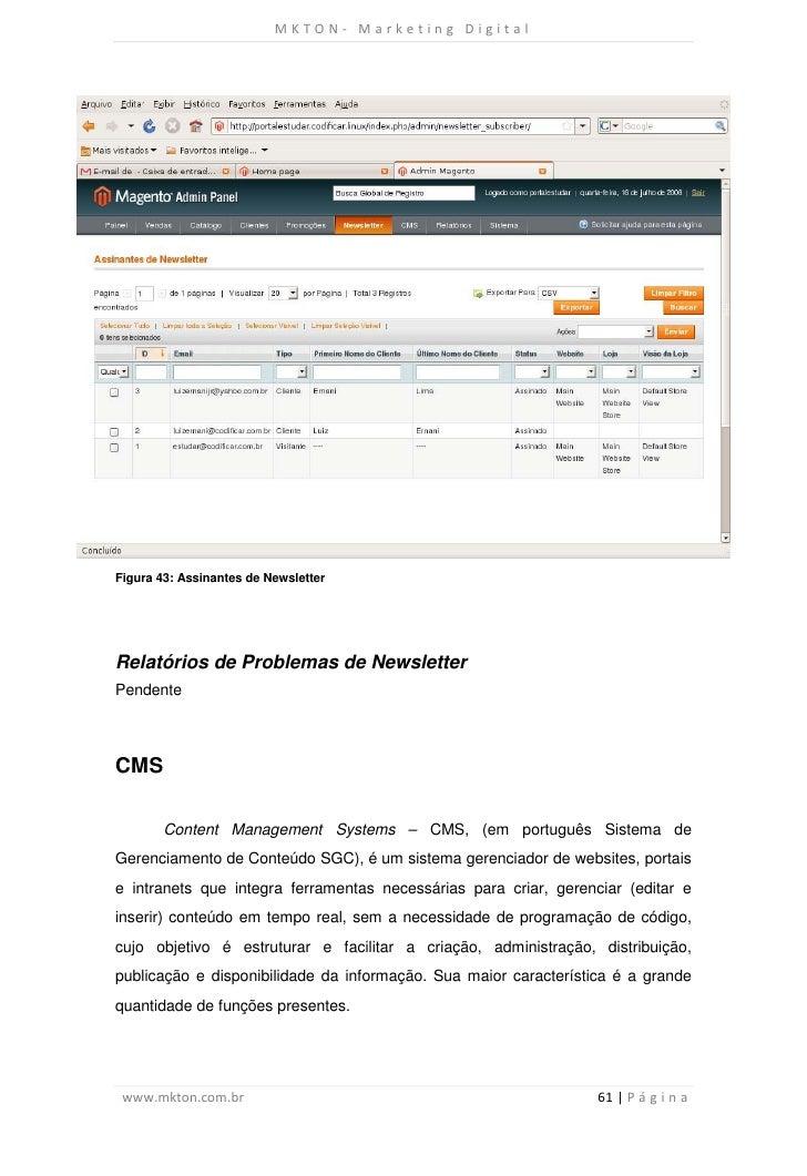 MKTON- Marketing DigitalFigura 43: Assinantes de NewsletterRelatórios de Problemas de NewsletterPendenteCMS        Content...