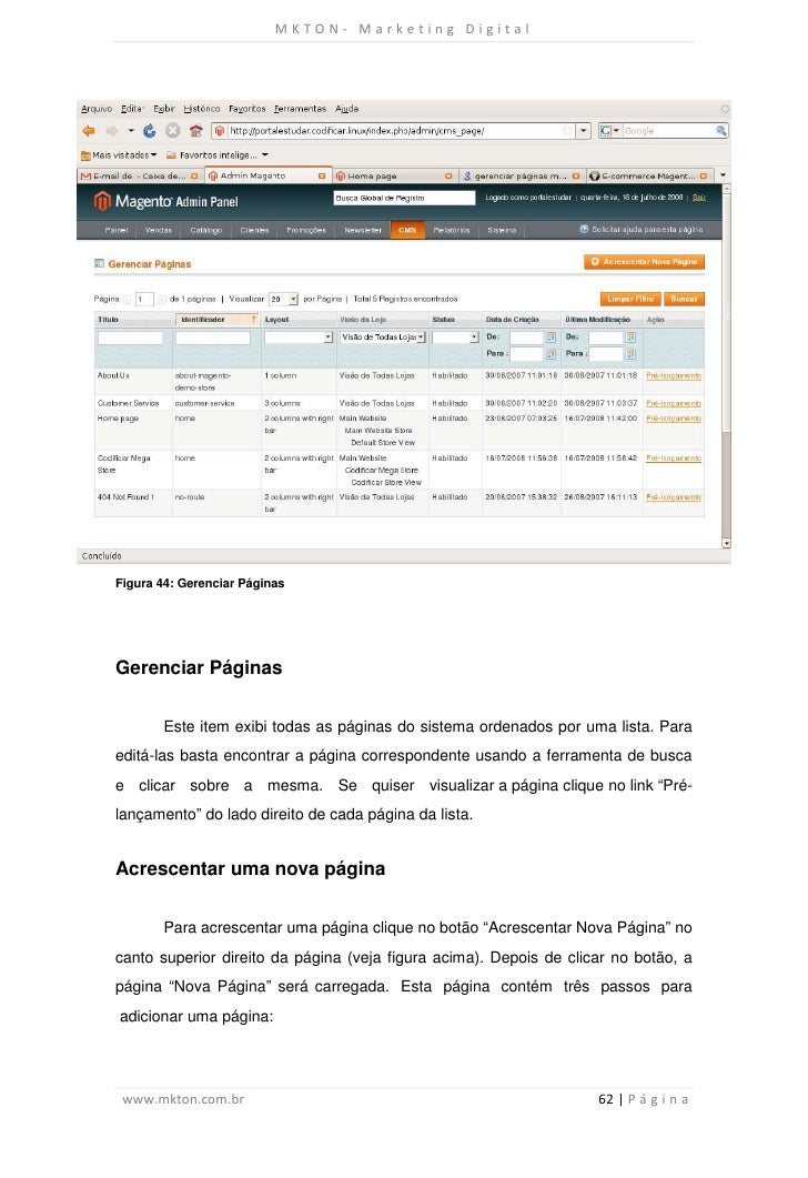 MKTON- Marketing DigitalFigura 44: Gerenciar PáginasGerenciar Páginas       Este item exibi todas as páginas do sistema or...