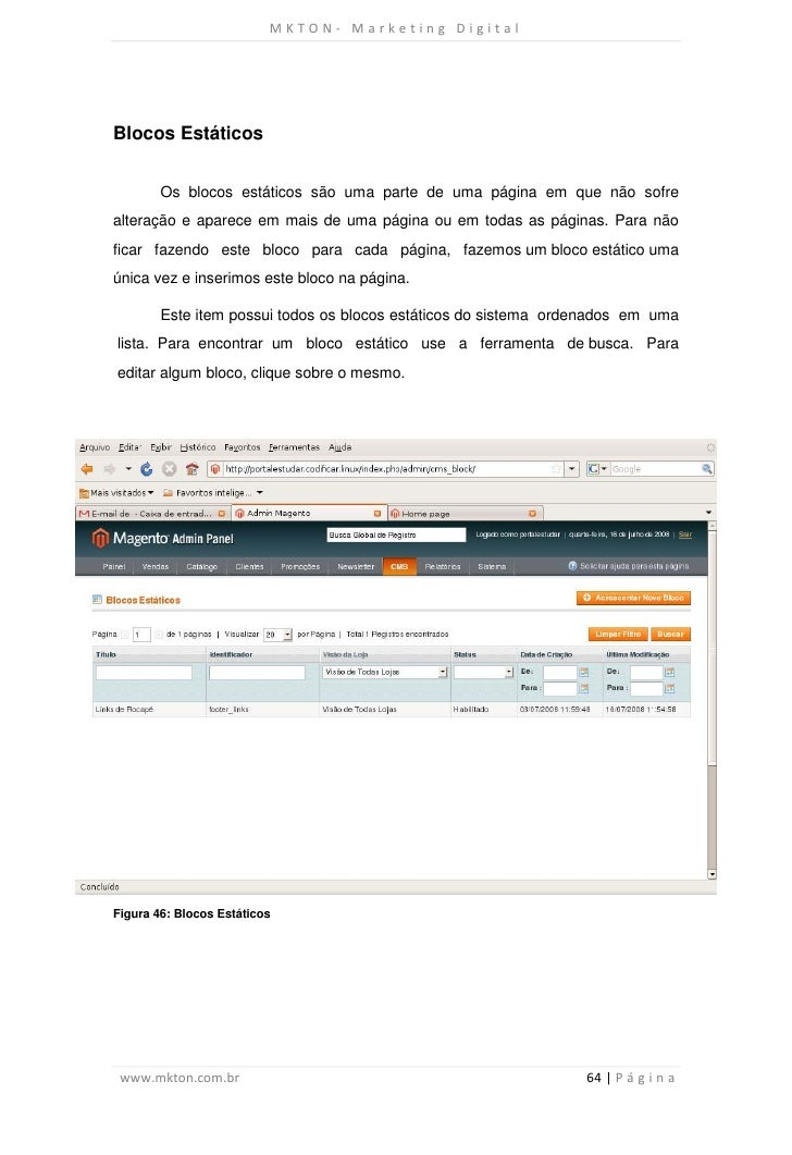 MKTON- Marketing DigitalBlocos Estáticos        Os blocos estáticos são uma parte de uma página em que não sofrealteração ...