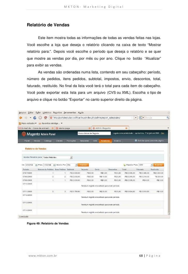 MKTON- Marketing DigitalRelatório de Vendas        Este item mostra todas as informações de todas as vendas feitas nas loj...