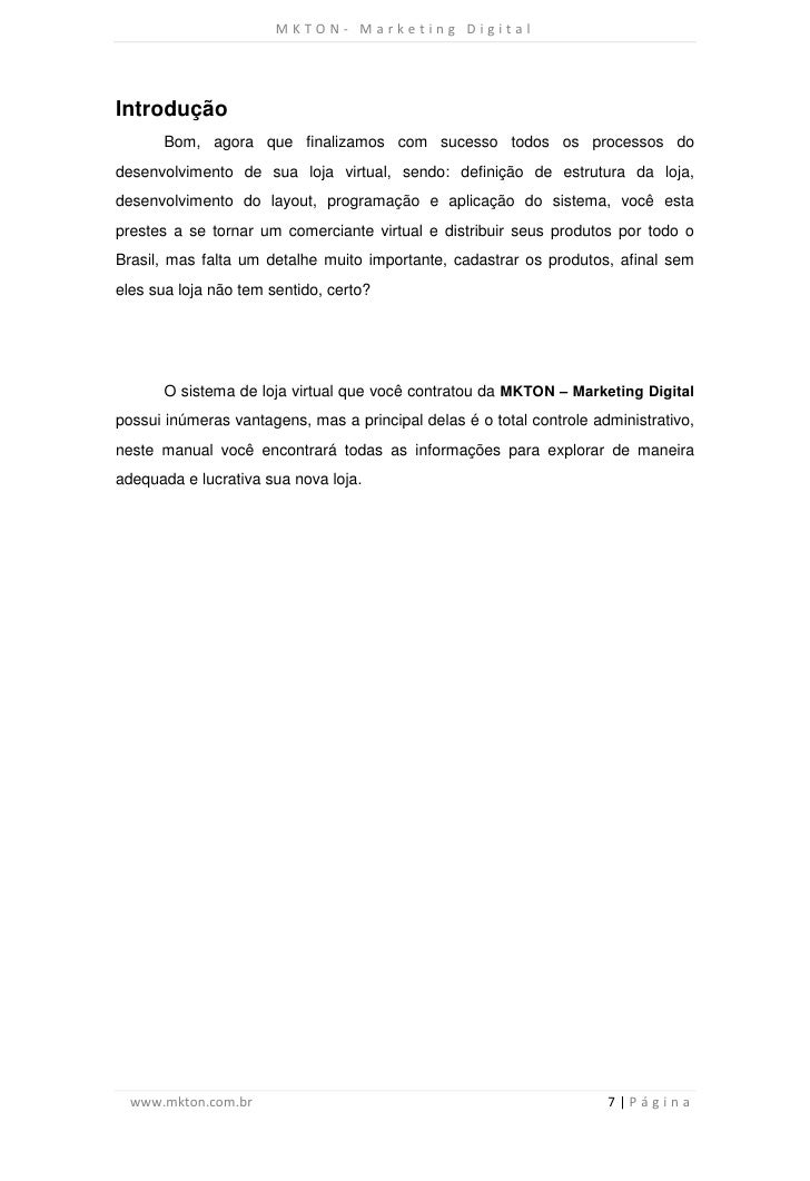 MKTON- Marketing DigitalIntrodução       Bom, agora que finalizamos com sucesso todos os processos dodesenvolvimento de su...
