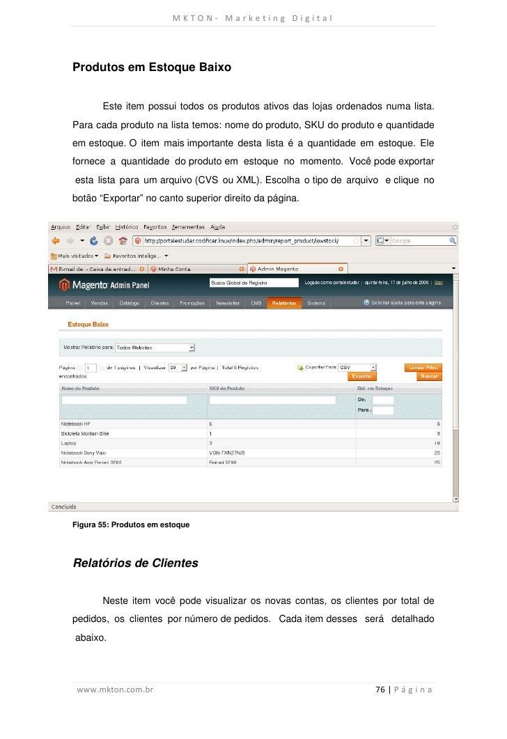 MKTON- Marketing DigitalProdutos em Estoque Baixo       Este item possui todos os produtos ativos das lojas ordenados numa...