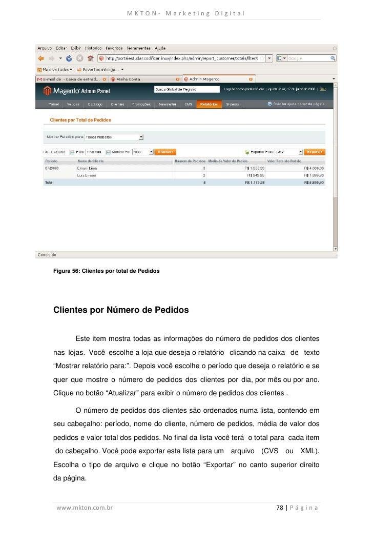 MKTON- Marketing DigitalFigura 56: Clientes por total de PedidosClientes por Número de Pedidos        Este item mostra tod...