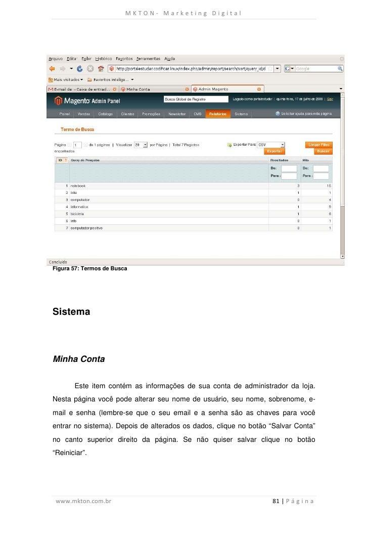MKTON- Marketing DigitalFigura 57: Termos de BuscaSistemaMinha Conta       Este item contém as informações de sua conta de...