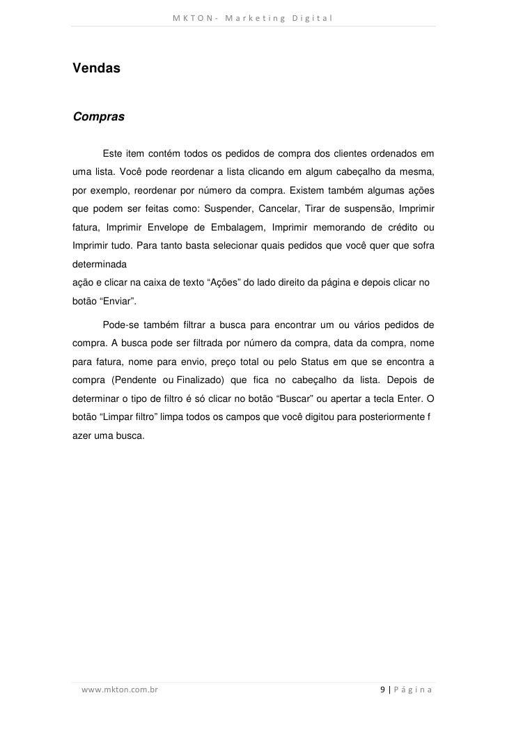 MKTON- Marketing DigitalVendasCompras       Este item contém todos os pedidos de compra dos clientes ordenados emuma lista...