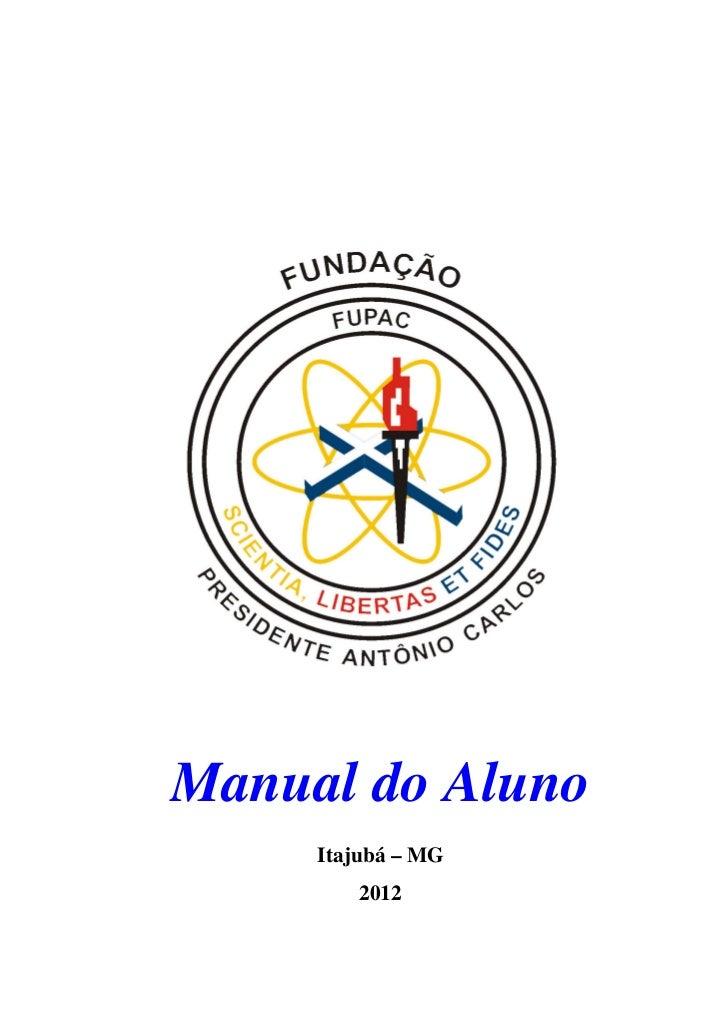 Manual do Aluno     Itajubá – MG        2012
