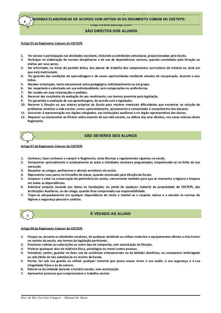 NORMAS ELABORADAS ALUNO: COM ARTIGO 99 DO REGIMENTO COMUM DO CEETEPS:            MANUAL DO DE ACORDO ETEC DE SÃO JOSÉ DOS ...
