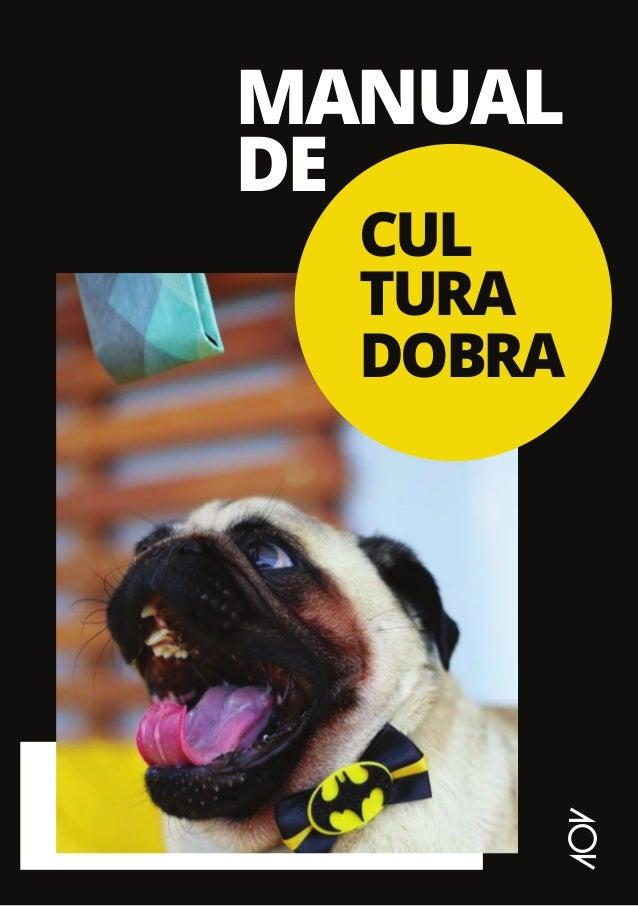 MANUAL DE CUL TURA DOBRA