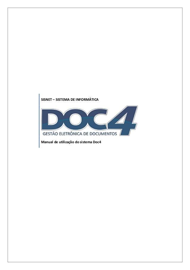 SISNET – SISTEMA DE INFORMÁTICAManual de utilização do sistema Doc4