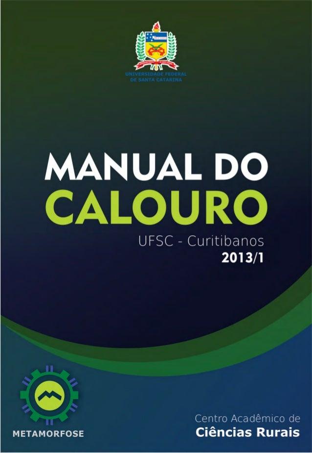 Centro Acadêmico de   MANUAL DOCiências Rurais       CALOURO