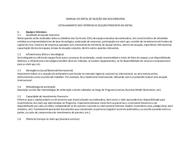 MANUAL DO EDITAL DE SELEÇÃO DAS ACELERADORAS                                      DETALHAMENTO DOS CRITÉRIOS DE SELEÇÃO PR...
