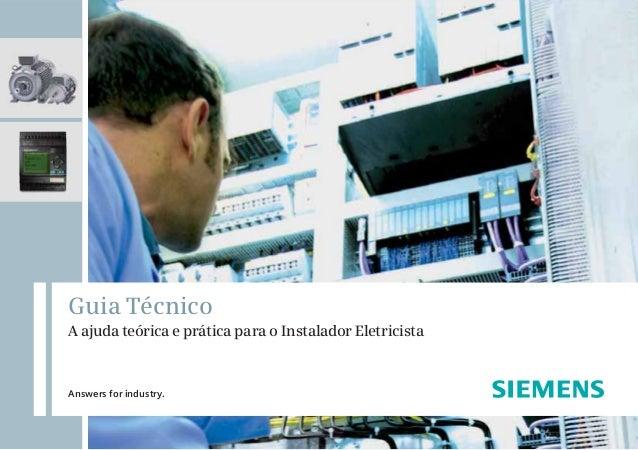 Guia Técnico A ajuda teórica e prática para o Instalador Eletricista  Answers for industry.