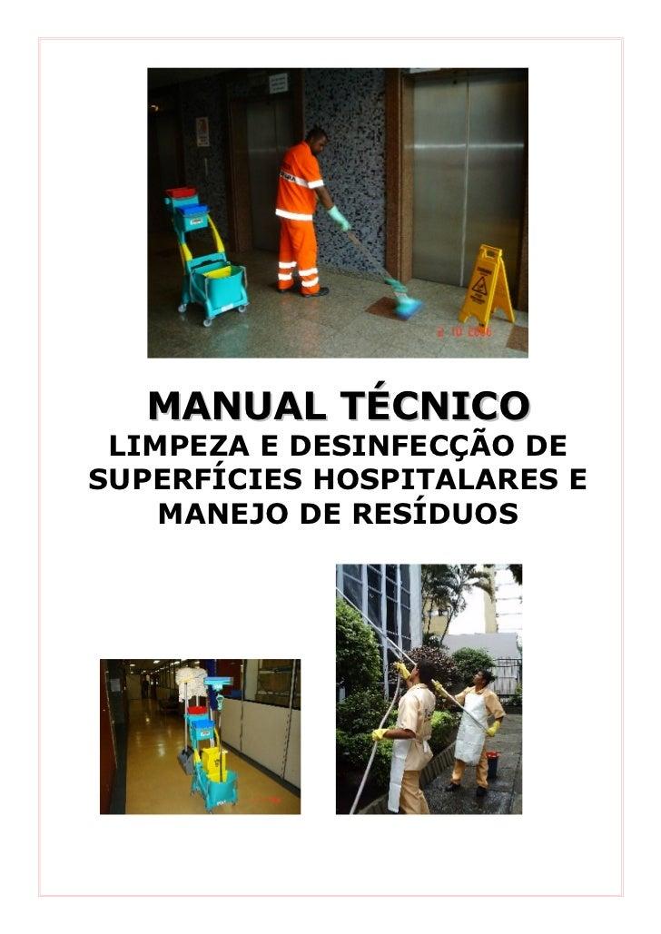 MANUAL TÉCNICO LIMPEZA E DESINFECÇÃO DESUPERFÍCIES HOSPITALARES E    MANEJO DE RESÍDUOS
