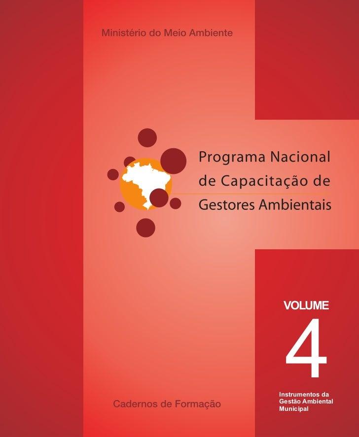 4 VOLUMEInstrumentos daGestão AmbientalMunicipal