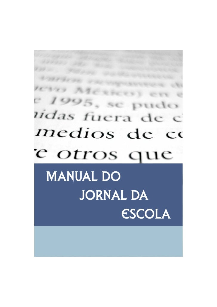 Manual do     jOrnal da           Escola