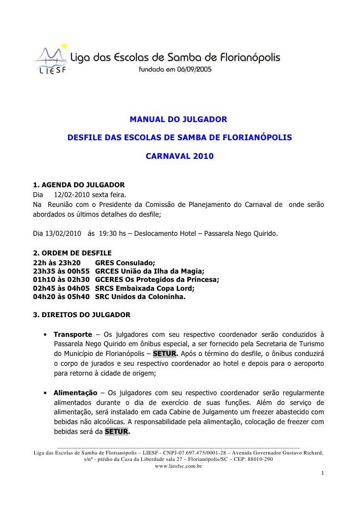 MANUAL DO JULGADOR             DESFILE DAS ESCOLAS DE SAMBA DE FLORIANÓPOLIS                                            CA...